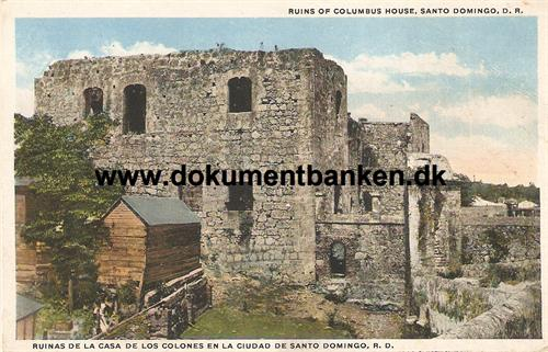Santa Domingo. Ruins of Columbus House. Den Dominikanske Republik