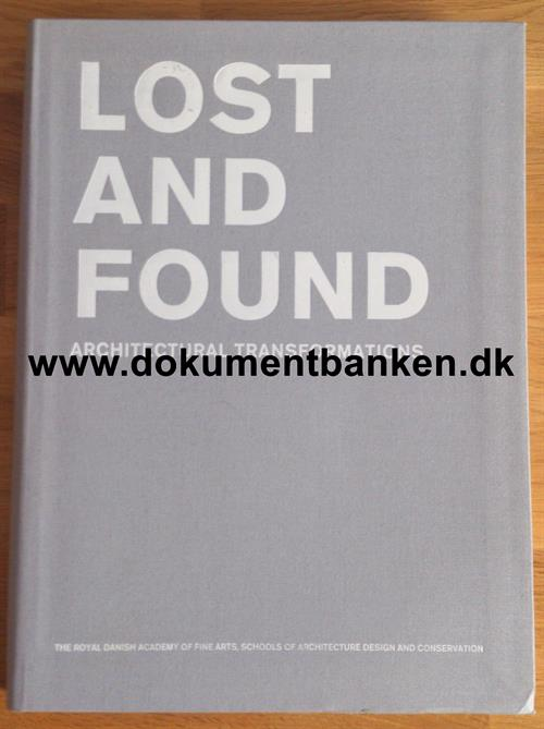 Lost And Found. Architectural Transformation