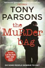 "Tony Parsons. ""The Murder Bag"""