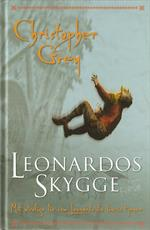"Christopher Grey. ""Leonardos Skygge"""