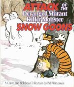 "Watterson "" ATTACK of the Deranged Mutant Killer Monster SNOW GOONS """