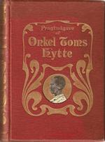 "Harriet Beecher Stowe "" Onkel Tom's Hytte "" 1905"