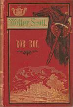 "Walter Scott ""Rob Roy"" 3 Bind 2 Udg 1884"