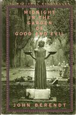 "John Berendt "" Midnight in the garden of good and evil """
