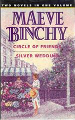 "Maeve Binchy "" Circle Of Friends "" and "" Silver Wedding ""  1993"