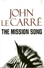 "John Le Carre "" The Mission Song "" 2006"