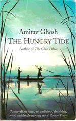 "Amitav Ghosh "" The Hungry Tide "" Paperback edition 2005"