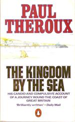 "Paul Theroux "" The Kingdom By The Sea "" Paperback edition 1983"
