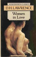 "D. H. Lawrence "" Women In Love ""  Paperback edition 1992"