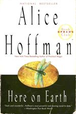 "Alice Hoffman "" Here On Earth "" Paperback edition 1997"